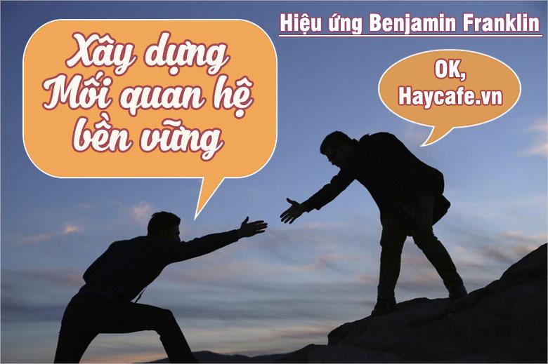 Để người khác thân thiết với mình - Hiệu ứng Benjamin Franklin